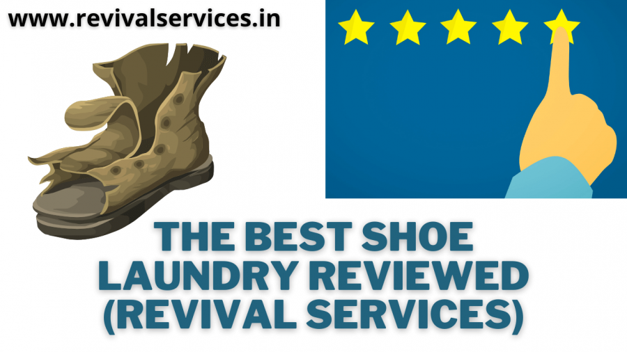 The Best Shoe Laundry Reviewed (Revival Services)