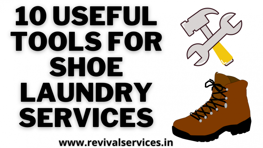 10 Useful tools for Shoe Laundry Services