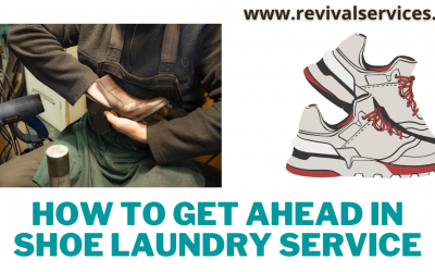 How to Get Ahead in Shoe Laundry Service